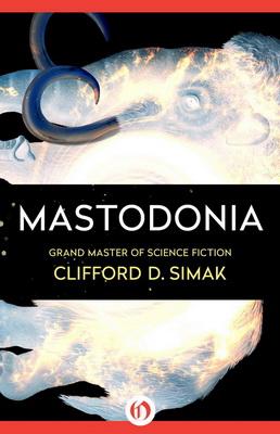 Mastodonia | USA, Open Road Media 2015 | Titelbild: Gabbert, Jason
