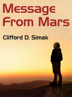 Message From Mars | USA, Wildside Press 2020
