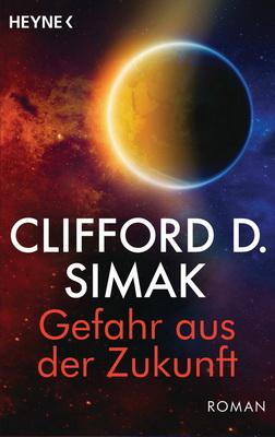 Gefahr aus der Zukunft | Germany, Heyne 2017