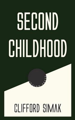 Second Childhood | USA, Jovian Press 2017