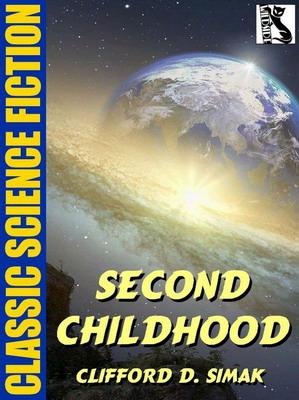 Second Childhood | USA, Wildside Press 2020