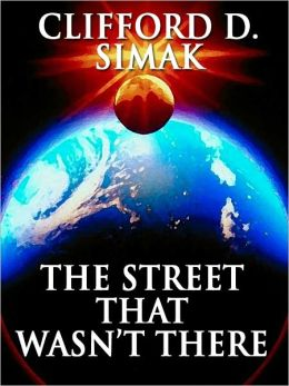 The Street That Wasn`t There | USA, Wildside Press 2011