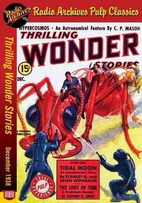 Thrilling Wonder Stories - December 1938 | USA, RadioArchives.com 2018 | Cover: Brown, H.V.