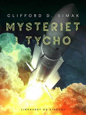 Mysteriet i Tycho   Denmark, Lindhardt og Ringhof / SAGA Egmont 2020