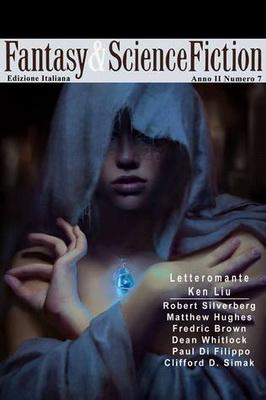 Fantasy & Science Fiction - Anno II, Numero 7    Italy, Elara S.R.L. 2014