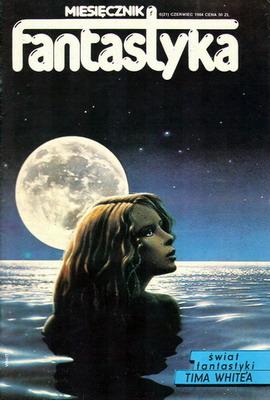 Fantastyka 6 (21) 1984 | Poland, RSW Prasa-Książka-Ruch 1984 | Cover: White, Tim