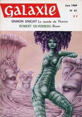 Galaxie N° 61, Juin 1969   France, Opta 1969   Cover: Rimbault, Gilles