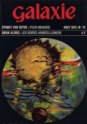 Galaxie N° 111, Août 1973 | France, Opta 1973 | Cover: Dausset, Sylvie