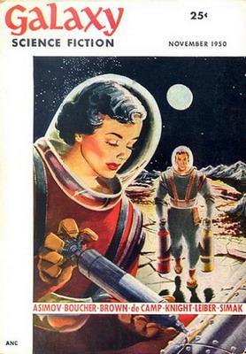 Galaxy Science Fiction, Nov. 1950   USA, World Editions 1950   Cover: Sibley, Don